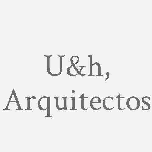 U&h, Arquitectos
