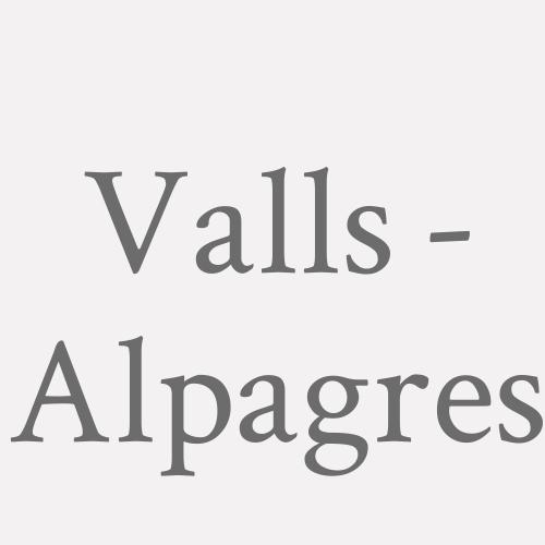 Valls - Alpagres