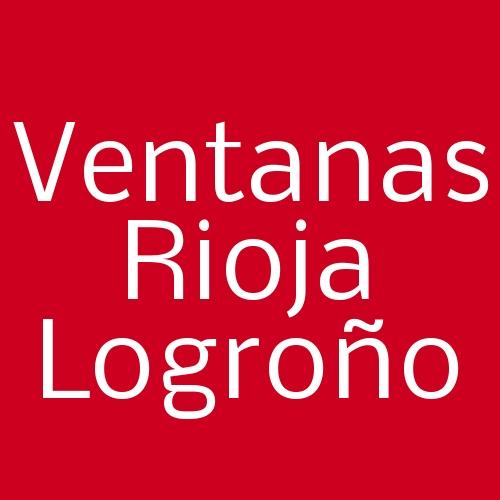 Ventanas Rioja Logroño