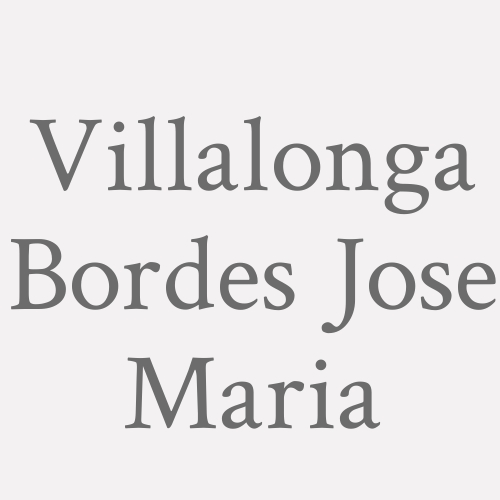 Villalonga Bordes Jose Maria