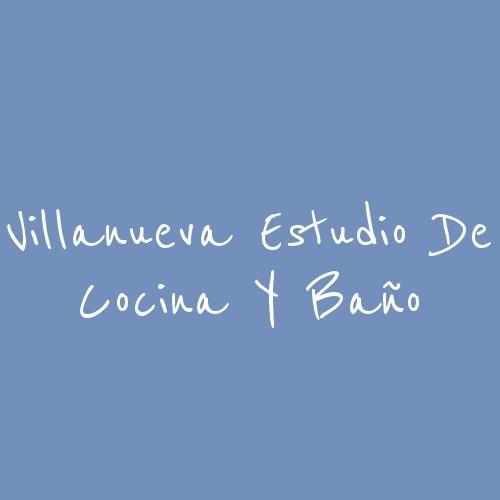 Villanueva Estudio de Cocina y Baño