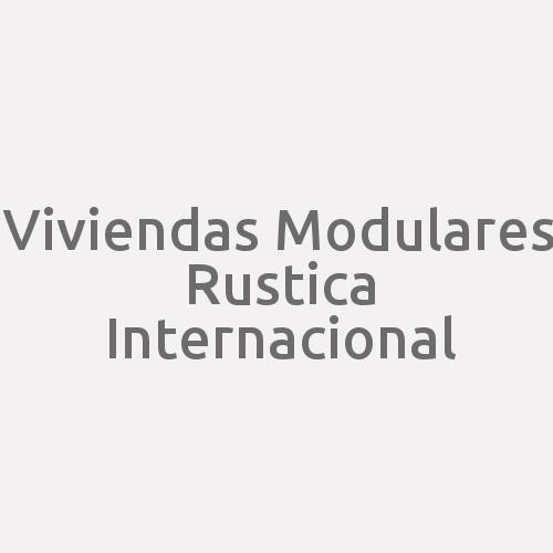 Viviendas Modulares Rustica Internacional