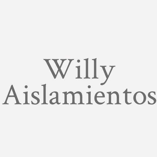 Willy Aislamientos