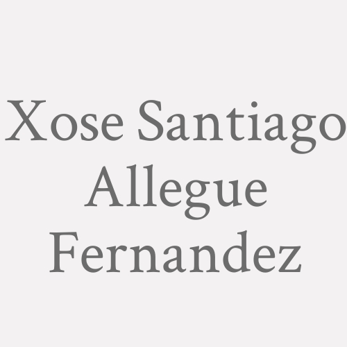 Xose Santiago Allegue Fernandez