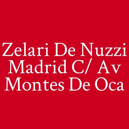 Zelari de Nuzzi Madrid c/ Av Montes de Oca