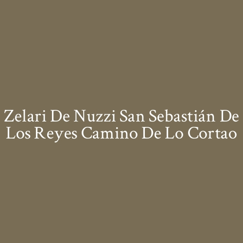 Zelari de Nuzzi San Sebastián de los Reyes Camino de lo Cortao