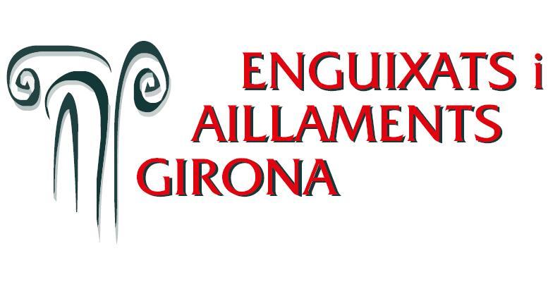 Enguixats i Aillaments Girona