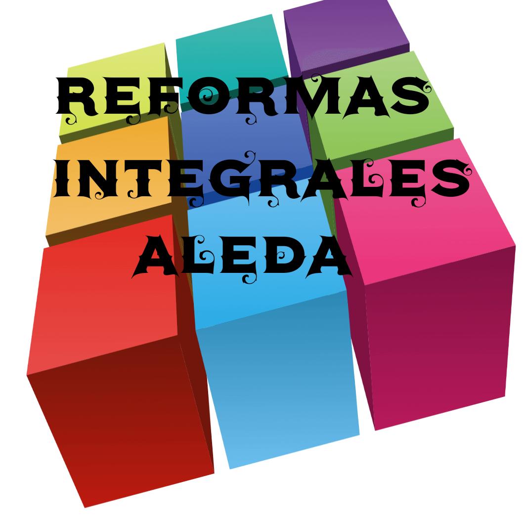 REFORMAS INTEGRALES ALEDA