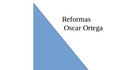 Reformas Oscar Ortega