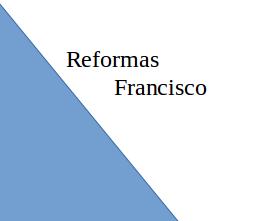 Reformas Francisco