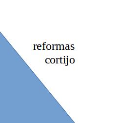 Reformas Cortijo