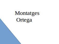 Montatges Ortega