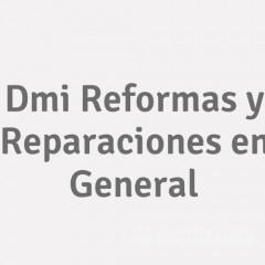 D.M.I Reformas Y Reparaciones En General
