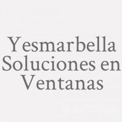 Yesmarbella Soluciones En Ventanas