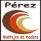 Perez Montajes En Madera