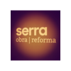 Serra, Obres I Reformes.