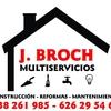 J.broch Multiservicios  Construccion Reformas Mantenimiento