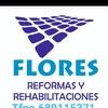 REFORMAS Y REHABILITACIONES FLORES