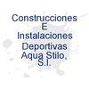 Construcciones E Instalaciones Deportivas Aqua Stilo, S.l.