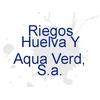 Riegos Huelva Y Aqua Verd, S.a.