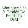Administración y Gestión de Entidades J&M