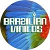 Brazilian Vinilos