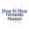 Shop in Shop Fernando Moreno