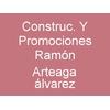 Construc. Y Promociones Ramón Arteaga álvarez