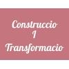 Construccio I Transformacio
