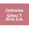 Contrucion Gómez Y Soria S.m.