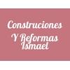 Construcciones y Reformas Ismael/ mónica