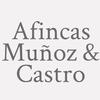 Afincas Muñoz & Castro