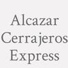 Alcazar Cerrajeros Express