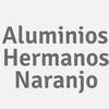 Aluminios Hermanos Naranjo
