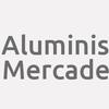 Aluminis Mercade