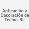 Aplicación y Decoración de Techos SL