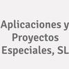 Aplicaciones Y Proyectos Especiales, S.L.