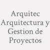 Arquitec Arquitectura y Gestion de Proyectos