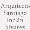 Arquitecto Santiago Inclán álvarez