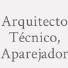 Arquitecto Técnico, Aparejador