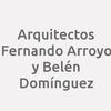 Arquitectos Fernando Arroyo y Belén Domínguez