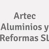 Artec Aluminios y Reformas  SL