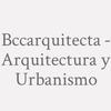 Bccarquitecta - Arquitectura Y Urbanismo