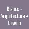 Blanco - Arquitectura + Diseño
