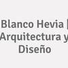 Blanco Hevia | Arquitectura Y Diseño