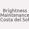 Brightness Maintenance Costa Del Sol