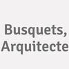 Busquets, Arquitecte