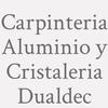Carpinteria  Aluminio Y  Cristaleria  Dualdec