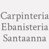Carpinteria Ebanisteria Santaanna