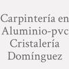 Carpintería En Aluminio-pvc Cristalería Domínguez